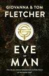 Eve of Man (Eve of Man Trilogy #1) - Giovanna Fletcher, Tom Fletcher
