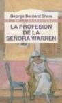 La Profesion de La Senora Warren (Editorial Andres Bello (Series)) - George Bernard Shaw