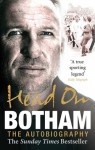 Head On: Botham: The Autobiography - Ian Botham