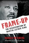 Frame-Up: The Assassination of Martin Luther King - Harold Weisberg, James Earl Ray