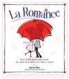 La Romance - Stéphane Ribeiro, William Rodarmor