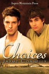 Choices - Jaymz Connelly