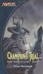 Champion's Trial - Scott McGough