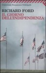 Il giorno dell'Indipendenza - Richard Ford, Luigi Schenoni