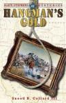 Hangman's Gold - Sneed B. Collard III