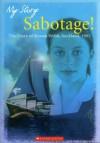Sabotage: The Diary of Rowan Webb, Auckland, 1985 - Sharon Holt