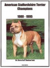 American Staffordshire Terrier Champions, 1988 1995 - Jan Linzy
