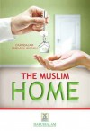 The Muslim Home - Darussalam Publishers, Darussalam Research