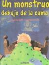 Un monstruo debajo de la cama - Angelika Glitz, Joana Claverol