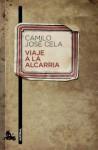 Viaje a la Alcarria - Camilo Jose Cela