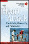 The American Heart Association Guide to Heart Attack Treatment - American Heart Association