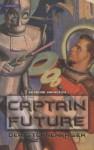 Captain Future 1. Der Sternenkaiser - Edmond Hamilton, Frauke Lengermann