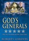 Gods Generals V04: Charles F Parham & William J Seymour - Roberts Liardon