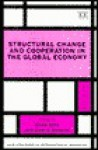 Structural Change and Cooperation in the Global Economy - Gavin Boyd, John H. Dunning