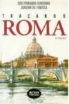 Traçando Roma - Luis Fernando Verissimo