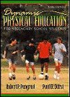 Dynamic Physical Education For Secondary School Students - Robert P. Pangrazi, Paul W. Darst
