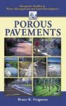 Porous Pavements - Bruce K. Ferguson