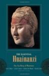 The Essential Huainanzi: Liu An, King of Huainan - John S. Major, Sarah A. Queen, Andrew Seth Meyer