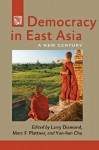 Democracy in East Asia (A Journal of Democracy Book) - Larry Diamond, Marc F. Plattner, Yun-Han Chu