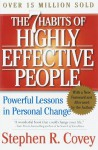 By Stephen R. Covey - The 7 Habits of Highly Effective People: Powerful Lessons in Personal Change (15th Edition) (10.10.2004) - Stephen R. Covey