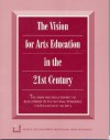 Vision for Arts Education in the 21st Century - Menc Task Force On General Music Course