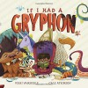 If I Had a Gryphon - Vikki VanSickle, Cale Atkinson