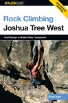 Rock Climbing Joshua Tree West: Quail Springs to Hidden Valley Campground - Randy Vogel