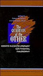 The Question of the Other - Arleen B. Dallery