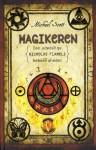 Magikeren (Den udødelige Nicholas Flamels hemmeligheder, #2) - Michael Scott, Ole Steen Hansen