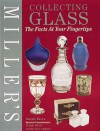 Fayf: Collecting Glass (Miller's Collector's Guides) - Sarah Yates