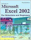 Guide to Microsoft Excel 2002 for Scientists and Engineers - Bernard Liengme