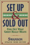 Set Up & Sold Out: Find Out What Green Really Means - Holly Swanson
