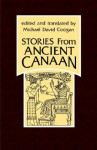 Stories from Ancient Canaan - Michael D. Coogan, Mark S. Smith