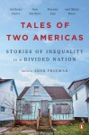 Tales of Two Americas: Stories of Inequality in a Divided Nation - Teri Schnaubelt, John Freeman (Editor), Tantor Audio, Corey M. Snow