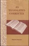 As Translated Correctly - Mark E. Petersen