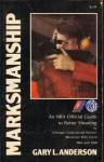 Marksmanship - Gary Anderson