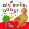 Big Smile, Baby! (Baby Bright Sparks) - Charlotte Stowell, Phil Babb