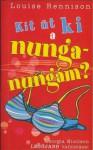 Kit üt ki a nunga-nungám? (Georgia Nicolson vallomásai, #3) - Louise Rennison, Kövesdi Miklós