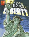 The Story of the Statue of Liberty - Xavier Niz, Cynthia Martin, Brent Schoonover