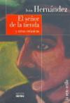 El Senor de La Tienda y Otras Cronicas - Iván Hernández