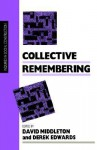 Collective Remembering - David Middleton