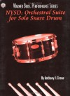 NYSD: Orchestral Suite for Solo Snare Drum: for charles dowd - Anthony J. Cirone