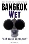 Bangkok Wet - Simon Royle