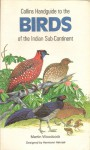 Birds of Indian Subcontinent - Martin Woodcock