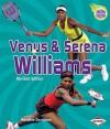 Venus & Serena Williams (2nd Revised Edition) (Amazing Athletes) - Madeline Donaldson