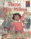 Please, Miss Miller! ELT Edition (Cambridge Storybooks) - Tony Bradman, Priscilla Lamont