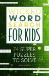 Wicked Word Search for Kids - John Samson