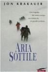 Aria sottile - Jon Krakauer, Lidia Perria, Randy Rackliff