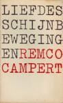 Liefdes schijnbewegingen - Remco Campert