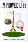 Improved Lies - Brian M. Kennedy
